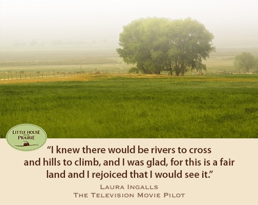 I knew there would be rivers to cross and hills to climb, and I was glad, for this is a fair land and I rejoiced that I would see it.
