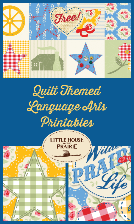 Little House on the Prairie Quilt-Themed Language Arts Printables