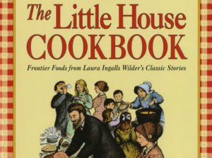 The Little House Cookbook Review celebrating Laura Ingalls Wilder's books