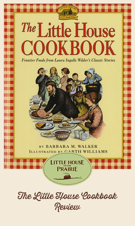 The Little House Cookbook Review