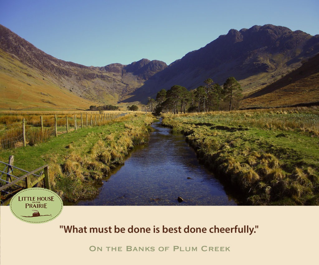 What must be done is best done cheerfully