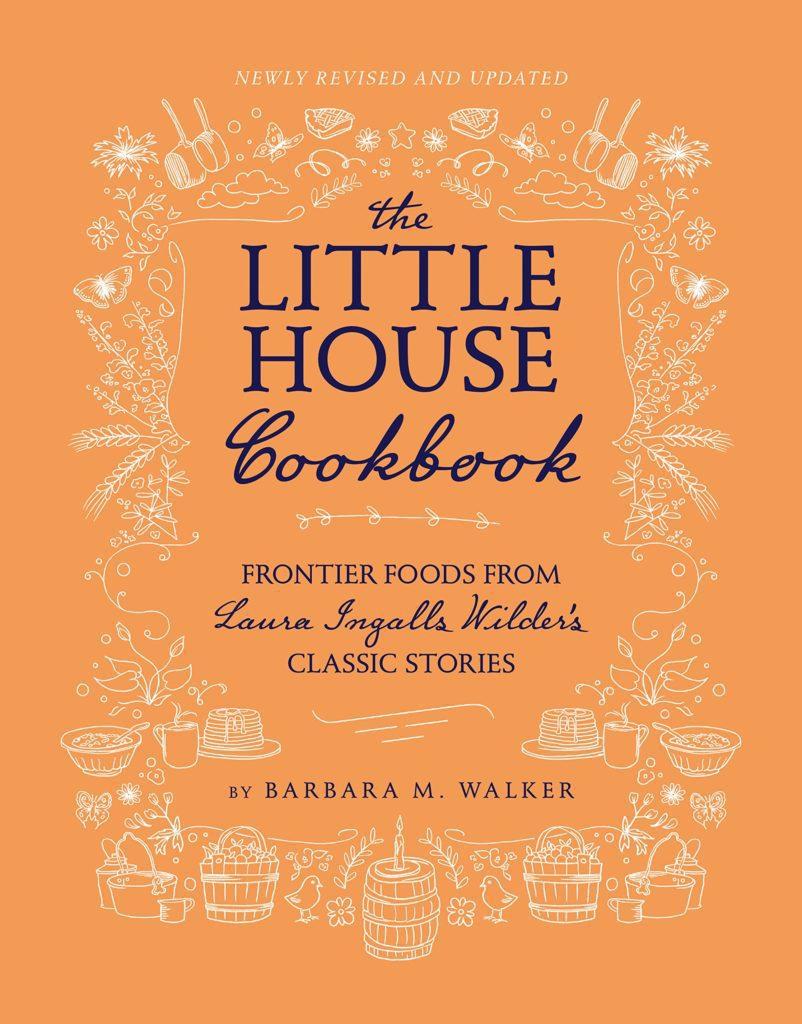 Little House on the Prairie Cookbook