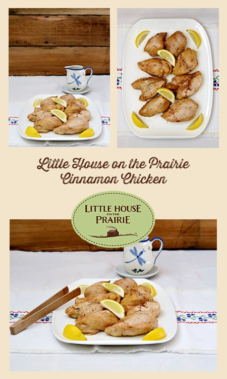 Little House on the Prairie Cinnamon Chicken