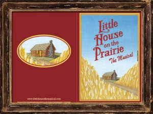 Little House on the Prairie The Musical - Feature Image