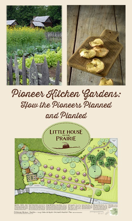 Pioneer Kitchen Gardens - How pioneers planned and planted gardens