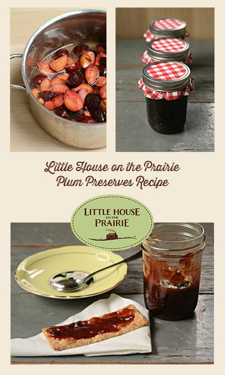 Little House on the Prairie Plum Preserves Recipe