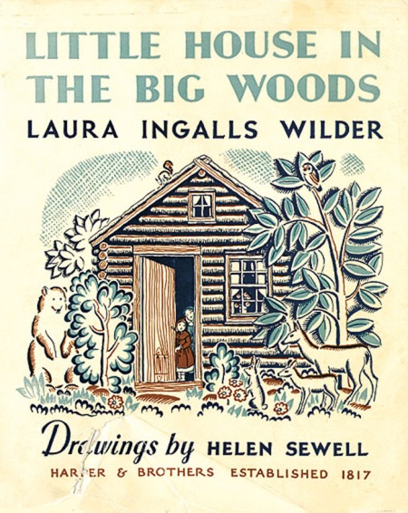 Little House on the Big Woods Cover - Illustrated by Helen Sewell