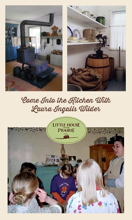 Come Into the Kitchen with Laura Ingalls Wilder
