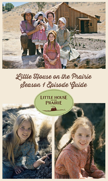 Little House on the Prairie Season 1 Episode Guide - Descriptions of each episode plus unbelievable trivia facts!