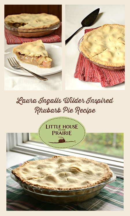 Laura Ingalls Wilder Inspired Rhubarb Pie Recipe