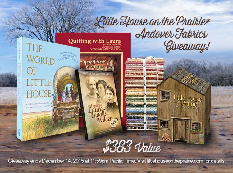 Little House on the Prairie® Andover Fabrics Giveaway Pack with fat-quarter bundle, complete series dvd collection, World of Little House book, Laura's Little House Legacy DVD, and Quilting with Laura Book - $383 value ends 12/7/15