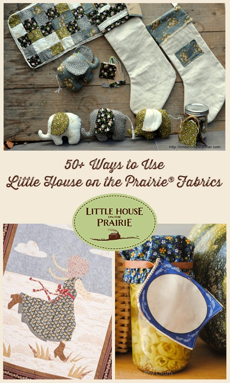 50 Ways to Use Little House on the Prairie Fabric - Gorgeous projects you have to try!