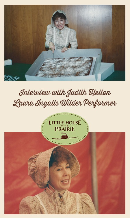 Interview with Judith Helton Laura Ingalls Wilder Performer