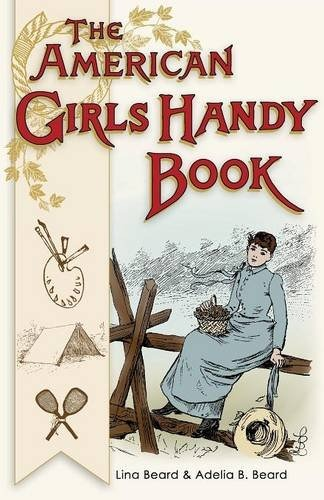 The American Girls Handy Book - Great ideas to use for a Laura Ingalls Wilder party!