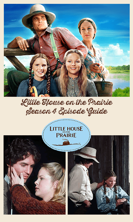 Little House on the Prairie Season 4 Episode Guide