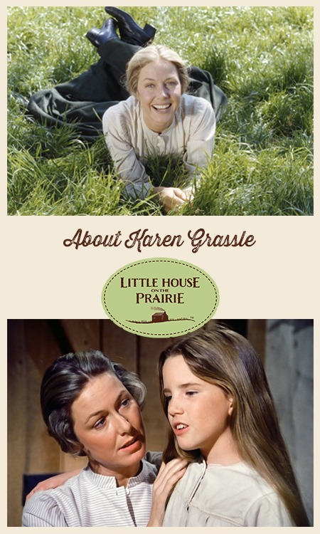 About Karen Grassle Caroline Ingalls From Little House On The Prairie