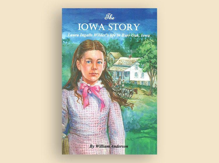 Laura Ingalls Wilder: The Iowa Story