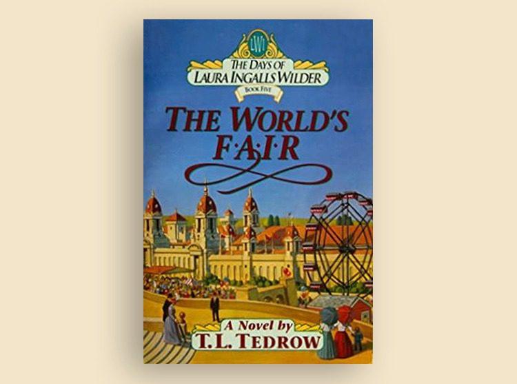 The Days of Laura Ingalls Wilder Series: The World's Fair