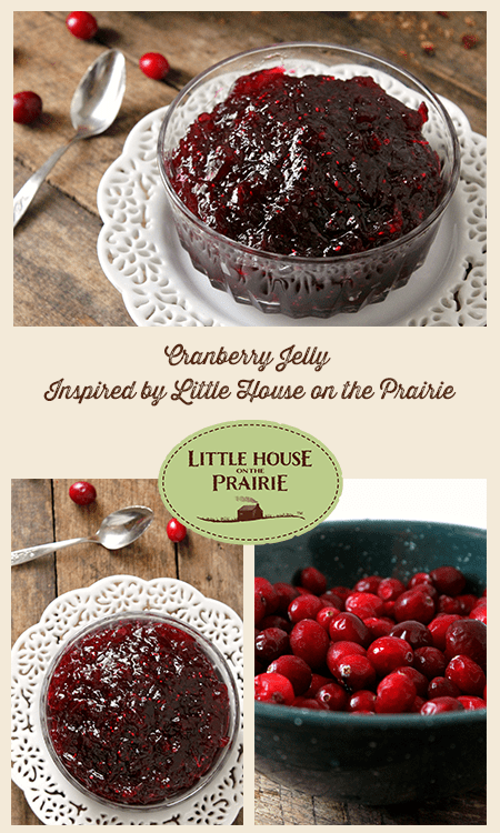 Cranberry Jelly Inspired by Little House on the Prairie