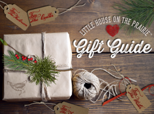 Little House on the Prairie gift guide for fabulous fan gifts and treats.