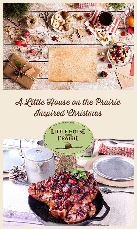 A Little House on the Prairie Inspired Christmas