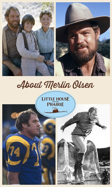 About Merlin Olsen and Little House on the Prairie