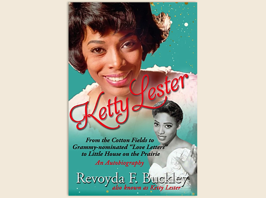 """Ketty Lester: From The Cotton Fields To Grammy Nominated """"Love Letters"""" to """"Little House on the Prairie"""""""